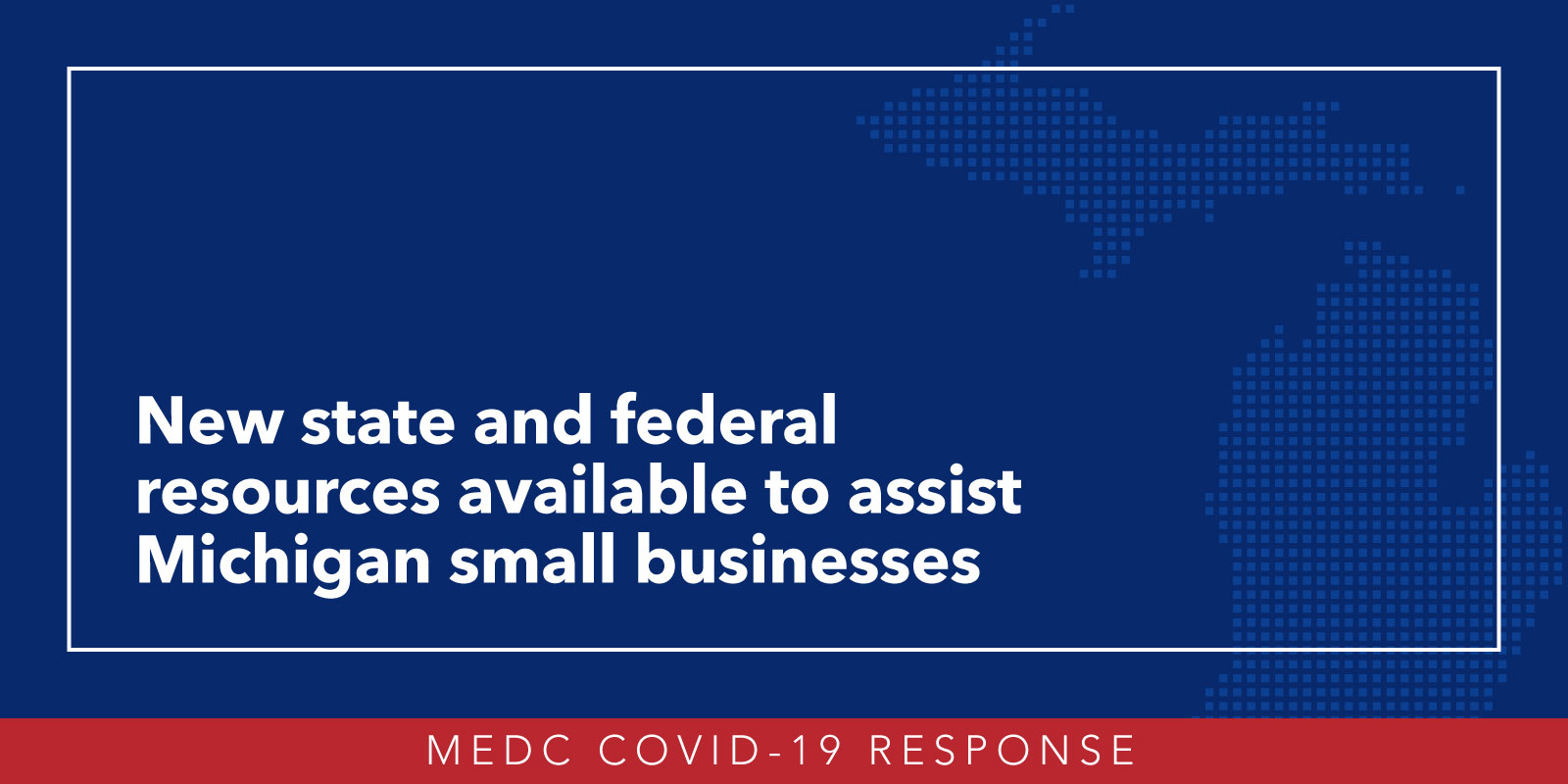 New Funding Tools Available For Michigan S Small Businesses Impacted By Covid 19 Michigan Business